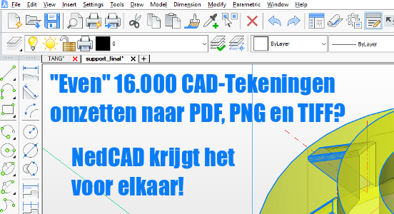 NedCAD's expertise: processing 16,000 CAD drawings within one week